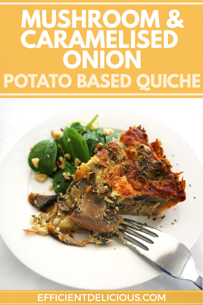 mushroom and caramelised onion potato based quiche pinterest pin with yellow banner