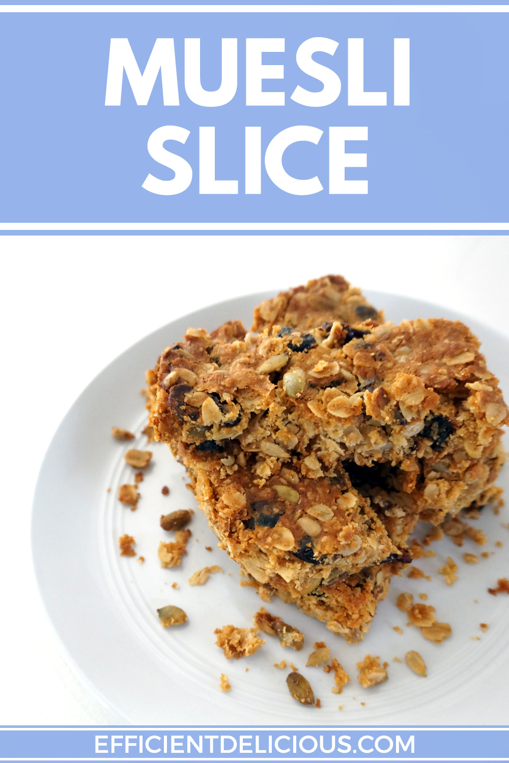 Pinterest pin for muesli slice with title banner and slice in a pile on a plate